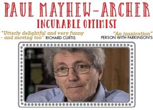 Paul Mayhew-Archer - Incurable Optimist @ Unicorn Theatre | England | United Kingdom